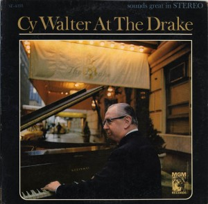 Cy Walter At The Drake LP Cover