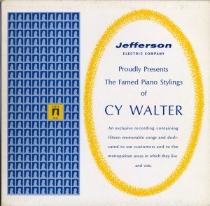 Jefferson Electric Company Presents Piano Stylings Of Cy Walter Cover