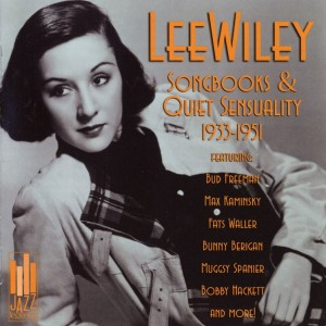 Lee Wiley Songbooks And Quiet Sensuality 1933-1951 CD Cover
