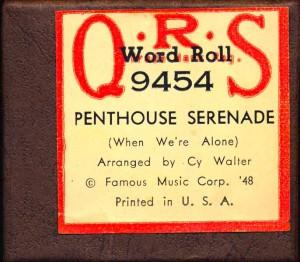 Cy's Arrangement Of Penthouse Serenade On QRS Piano Roll Label