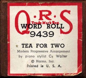 Cy's Arrangement Of Tea For Two On QRS Piano Roll Label