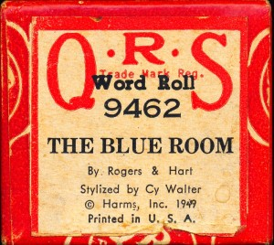 Cy's Arrangement Of The Blue Room On QRS Piano Roll Label